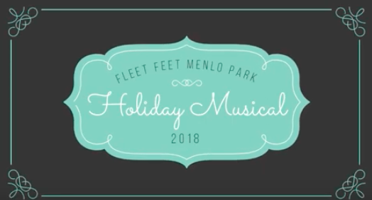 Fleet Feet Menlo Park Holiday Musical 2018